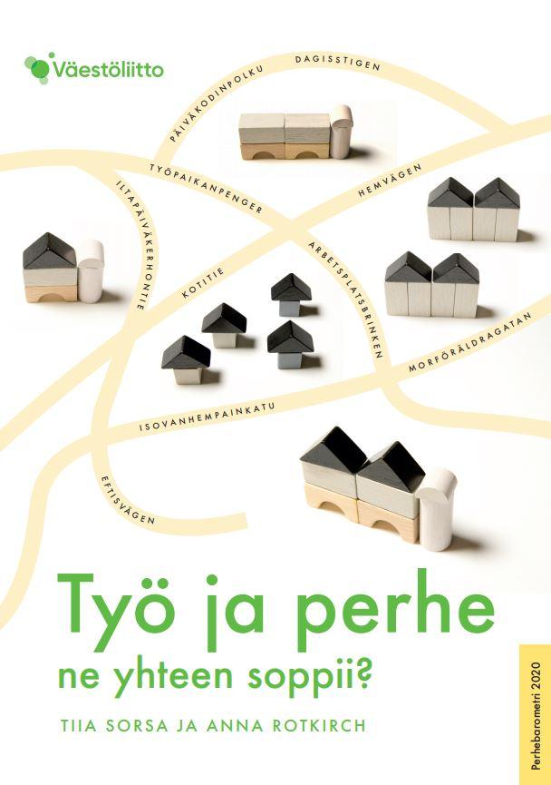 Kansikuvassa on piirrettyjä taloja ja kuvitteellisia teiden nimiä, kuten Isovanhempainkatu ja Työpaikanpenger.