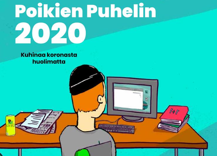 Poikien Puhelimen vuoden 2020 raportin kansi. Kuvassa piirretty poikahahmo istuu selin pöydän ääressä, tietokoneen näyttöä katsoen.